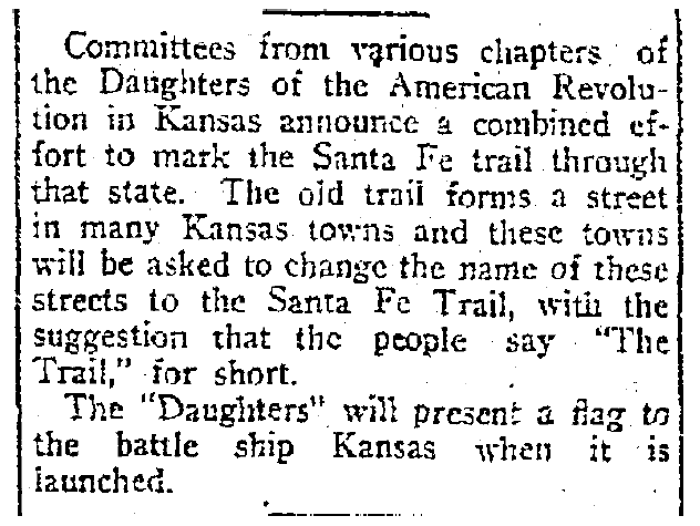 Courtesy of the Kansas City Star, an article from April 1905 announcing DAR's efforts to commemorate the Santa Fe Trail across Kansas.